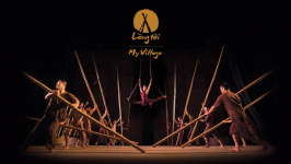 """""""My Village"""" Show - A Must-see Cultural Show of Vietnam"""