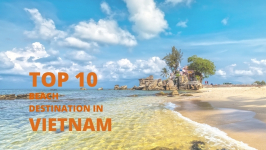 Top 10 Vietnam Beach Destinations for Unforgettable Vacation 2021