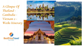 A Glimpse Of Thailand - Cambodia - Vietnam 2 - Weeks Itinerary