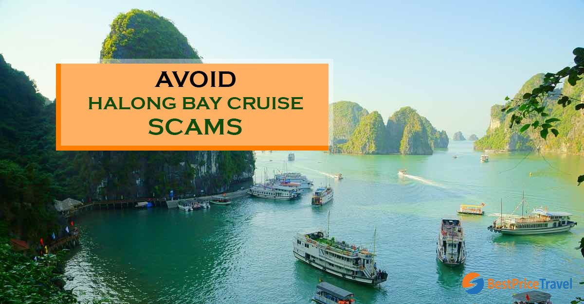 Avoid scam in Halong Bay, Vietnam